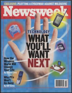 """What You'll Want Next"" Newsweek cover (May 31, 1999)"